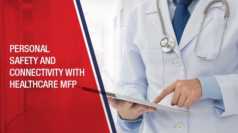 B1 - Personal-Safety-and-Connectivity-with-Healthcare-MFP